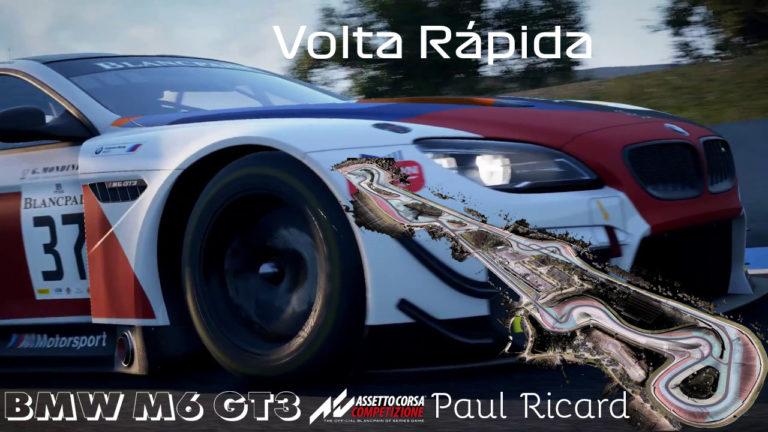 Jogos: Assetto Corsa Competizione – Volta rápida em Paul Ricard – BMW M6 GT3