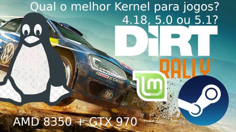 Linux: Qual o Kernel mais rápido para jogos?? 4.18, 5.0 ou 5.1?? Dirt Rally
