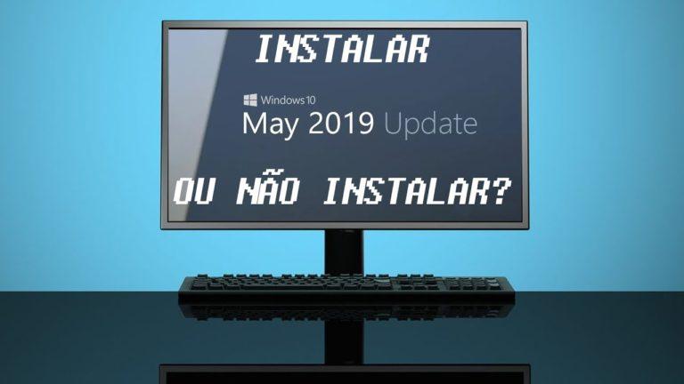 💻 Windows 10 Update 1903 – Instalar ou não instalar eis a questão…