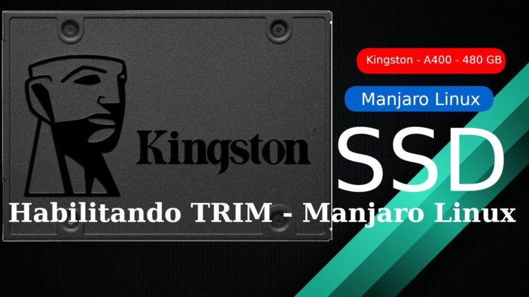 🐧 Manjaro Linux – Habilitando o TRIM em SSD