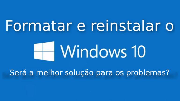 🐧 Debate: Será que formatar o Windows é sempre a solução para todos os problemas?