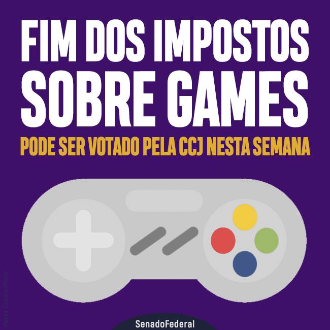 🎮 Senado vai votar projeto que elimina impostos para jogos no Brasil
