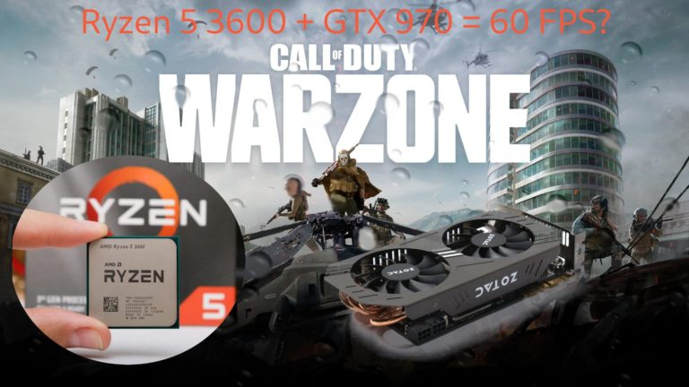 🎮 Call of Duty: Warzone no Ryzen 3600 + GTX 970? Será que segura os 60 fps?